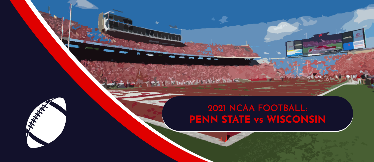 Penn State vs. Wisconsin 2021 College Football Week 1 Odds and Preview