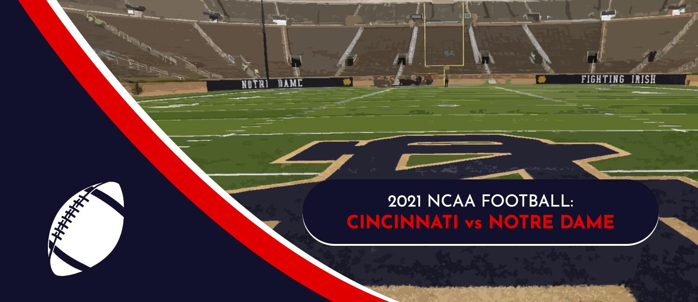 Cincinnati vs. Notre Dame 2021 College Football Week 5 Odds, Preview & Pick