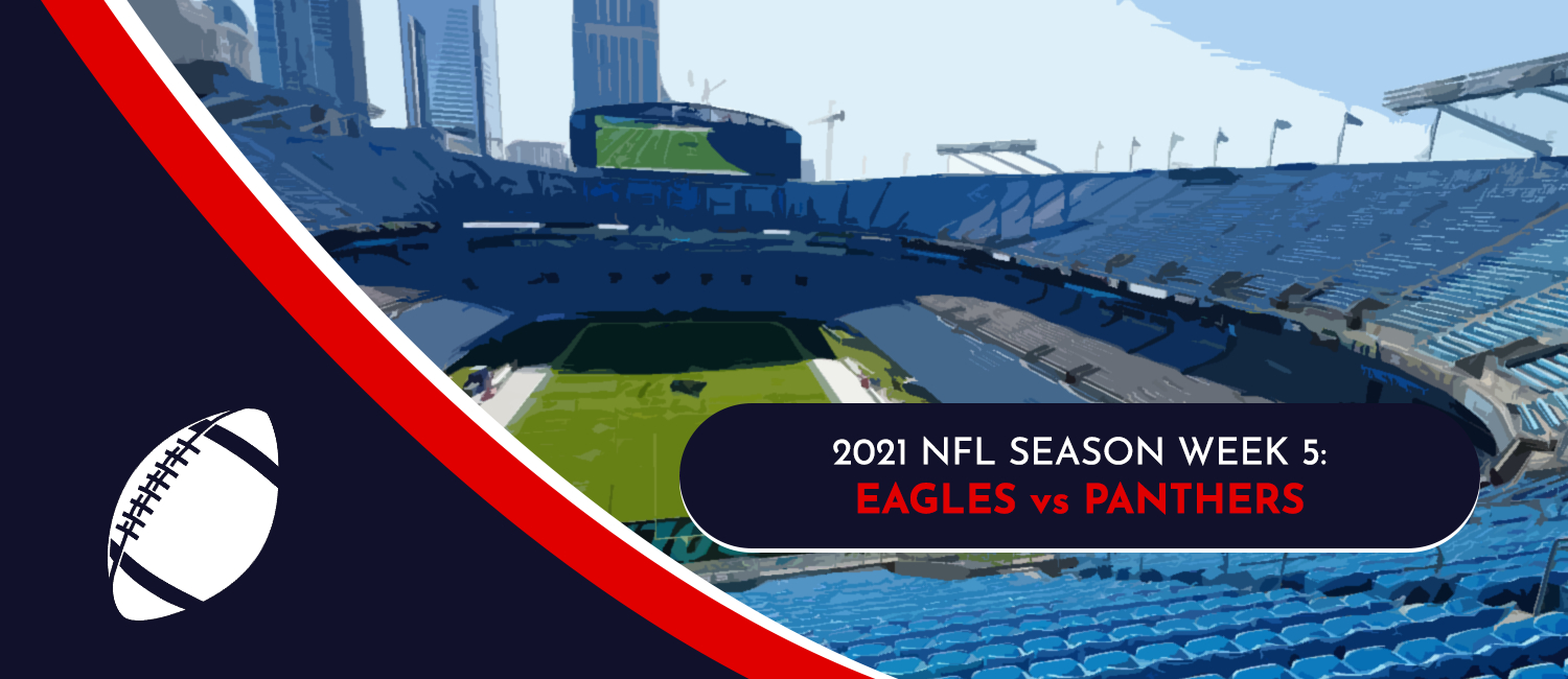 Eagles vs. Panthers 2021 NFL Week 5 Odds, Analysis and Prediction