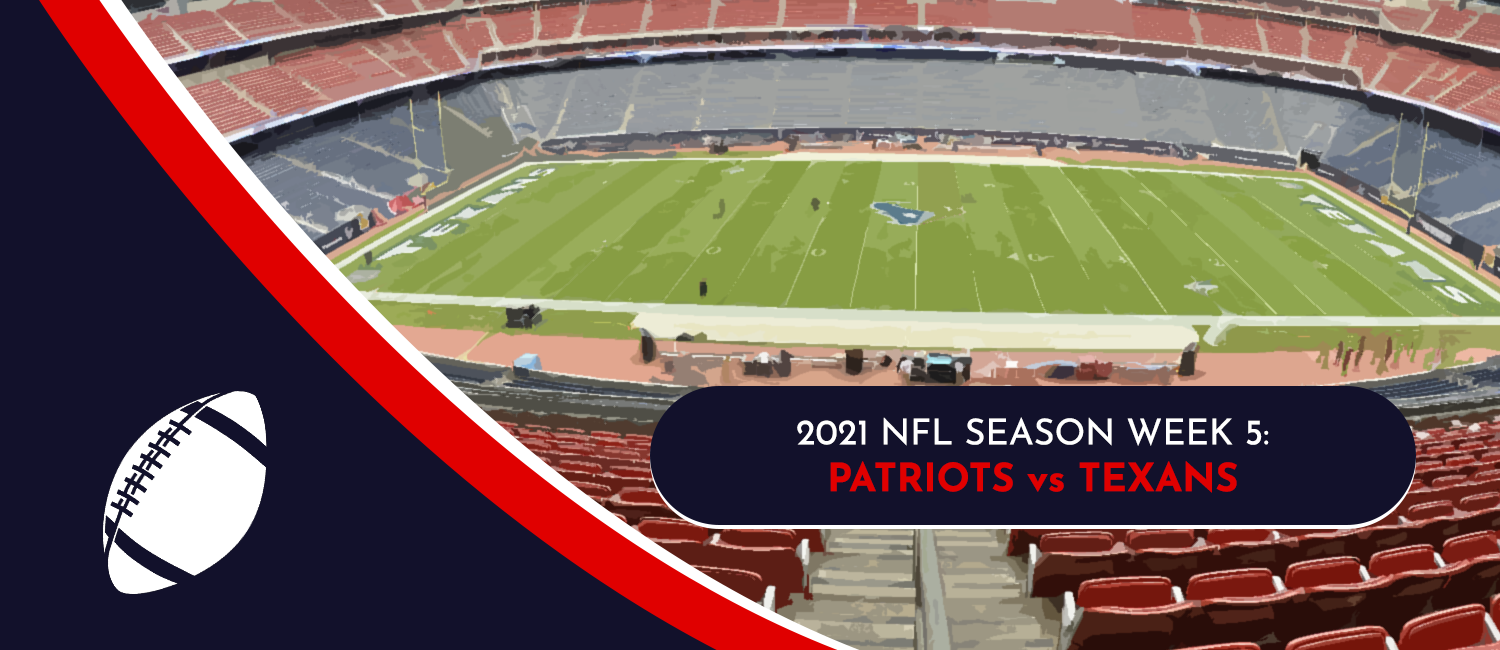 Patriots vs. Texans 2021 NFL Week 5 Odds, Analysis and Prediction