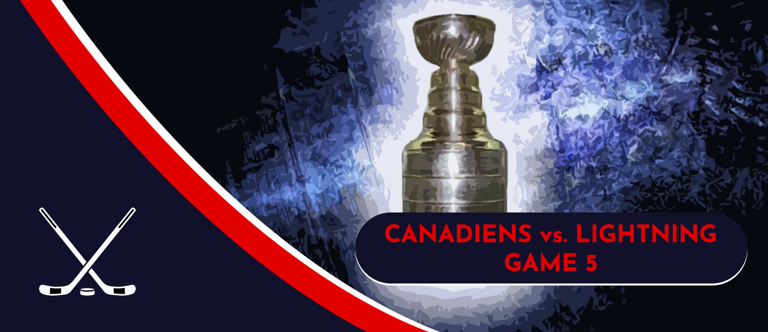 Canadiens vs. Lightning Stanley Cup Finals Odds and Game 5 Preview - July 7th, 2021
