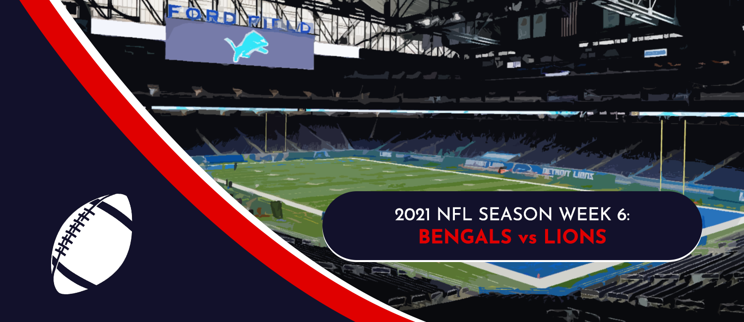 Bengals vs. Lions 2021 NFL Week 6 Odds, Preview and Pick
