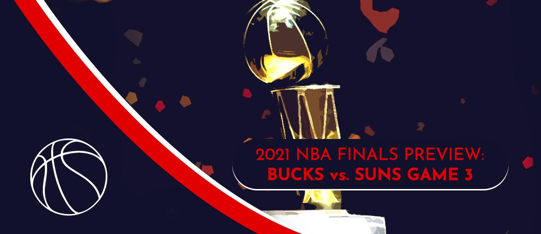 Suns vs. Bucks NBA Finals
