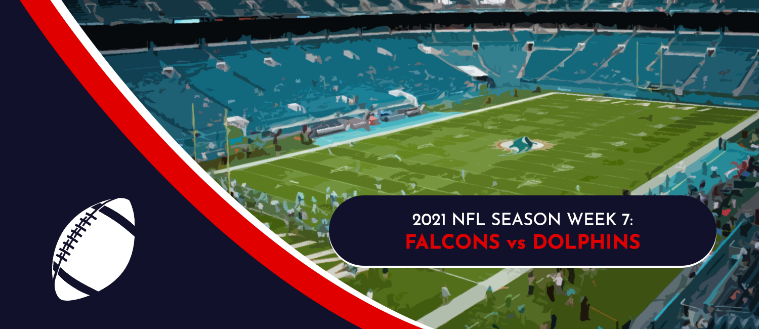 Falcons vs. Dolphins 2021 NFL Week 7 Odds, Preview and Pick
