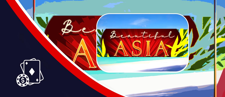 Beautiful Asia Slot