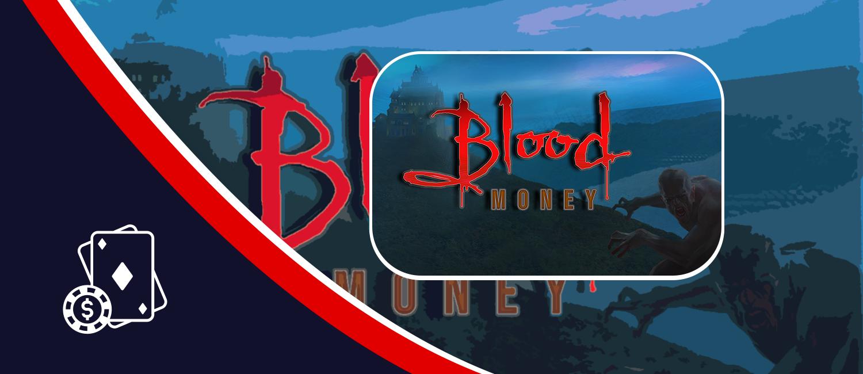 Blood Money slot