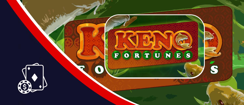 Keno Fortunes