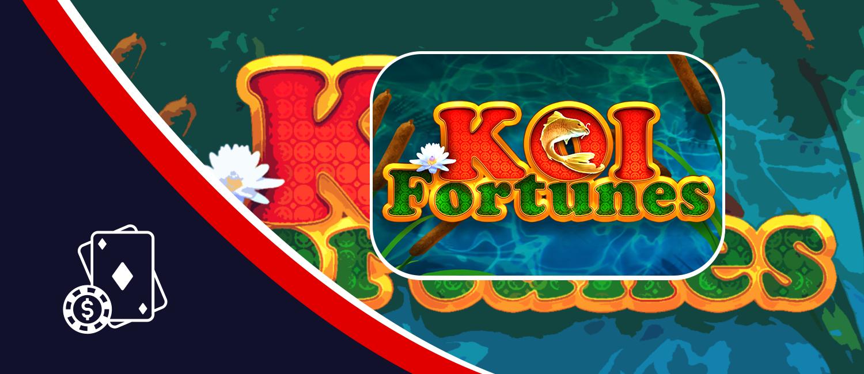 Koi Fortunes Slot