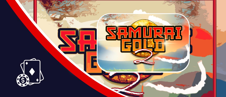 samurai gold 2 slot