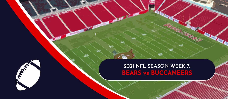 Bears vs. Buccaneers 2021 NFL Week 7 Odds, Analysis and Prediction