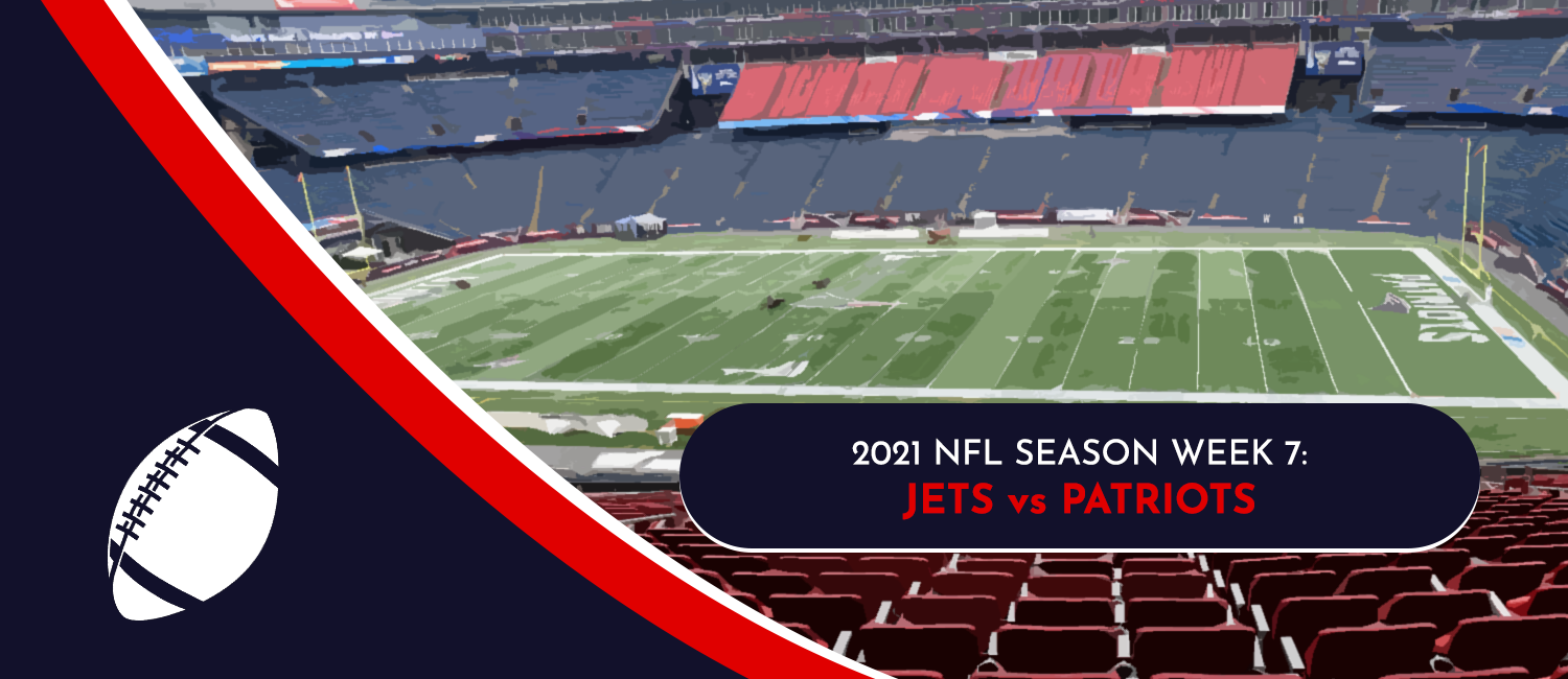 Jets vs. Patriots 2021 NFL Week 7 Odds, Analysis and Prediction