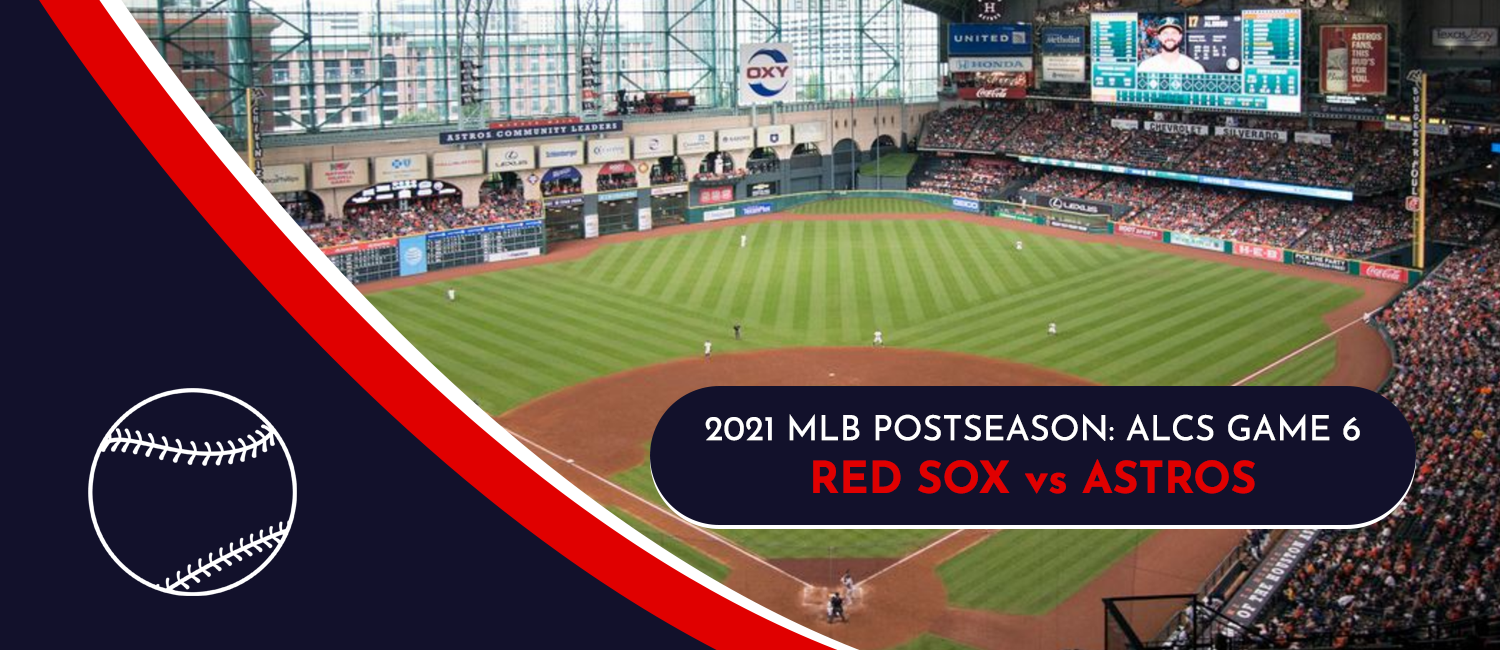Astros vs. Red Sox 2021 MLB ALCS Game 6 Odds, Preview, and Prediction