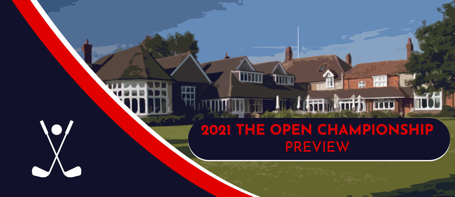 2021 British Open Betting Odds, Preview and Picks