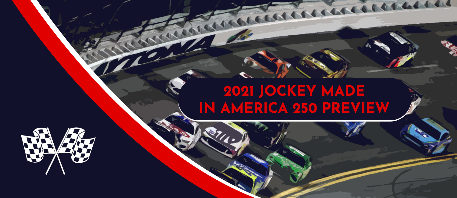 2021 Jockey Made in America 250 Odds, Preview, and Prediction