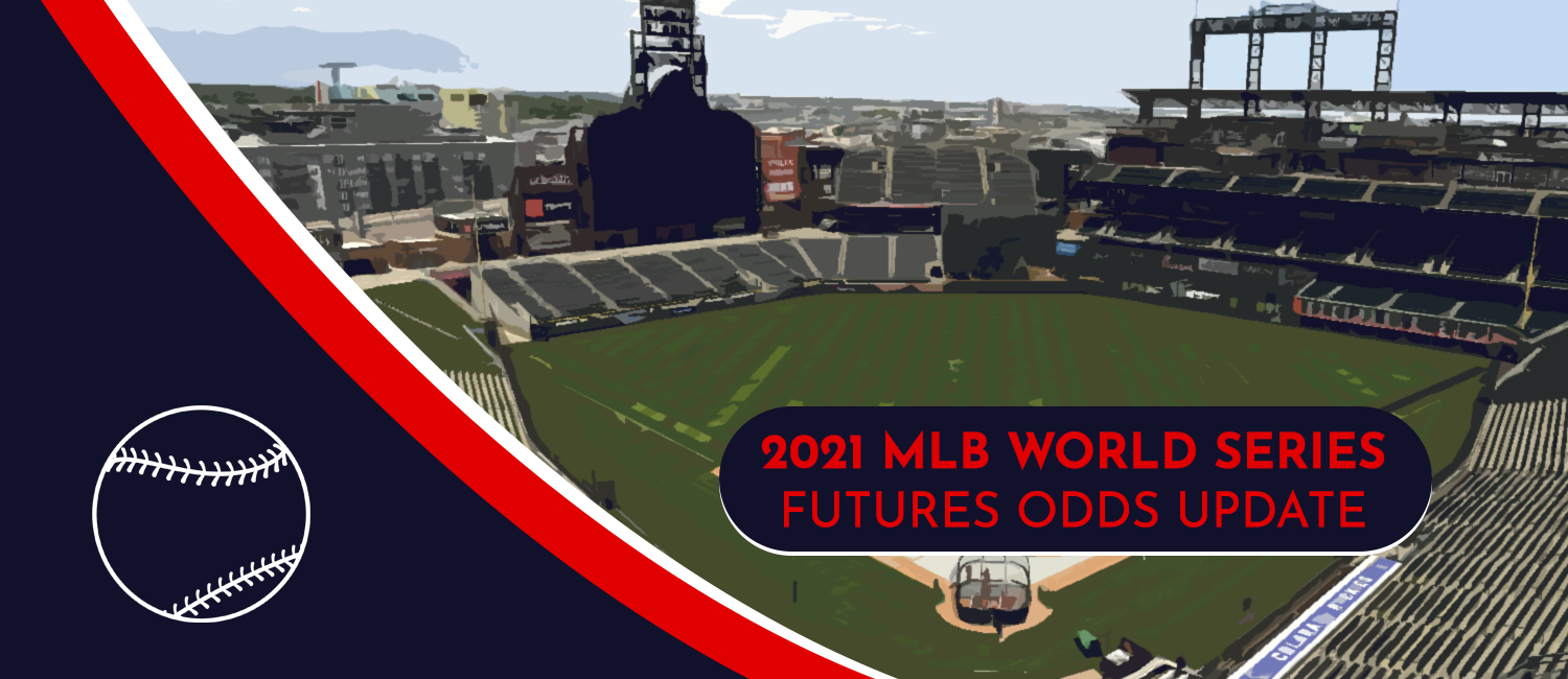 2021 World Series Futures Odds (July)