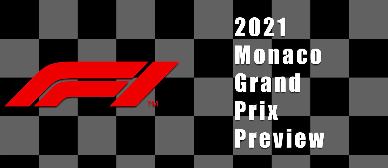 2021 Monaco Grand Prix F1 Odds, Preview, and Prediction