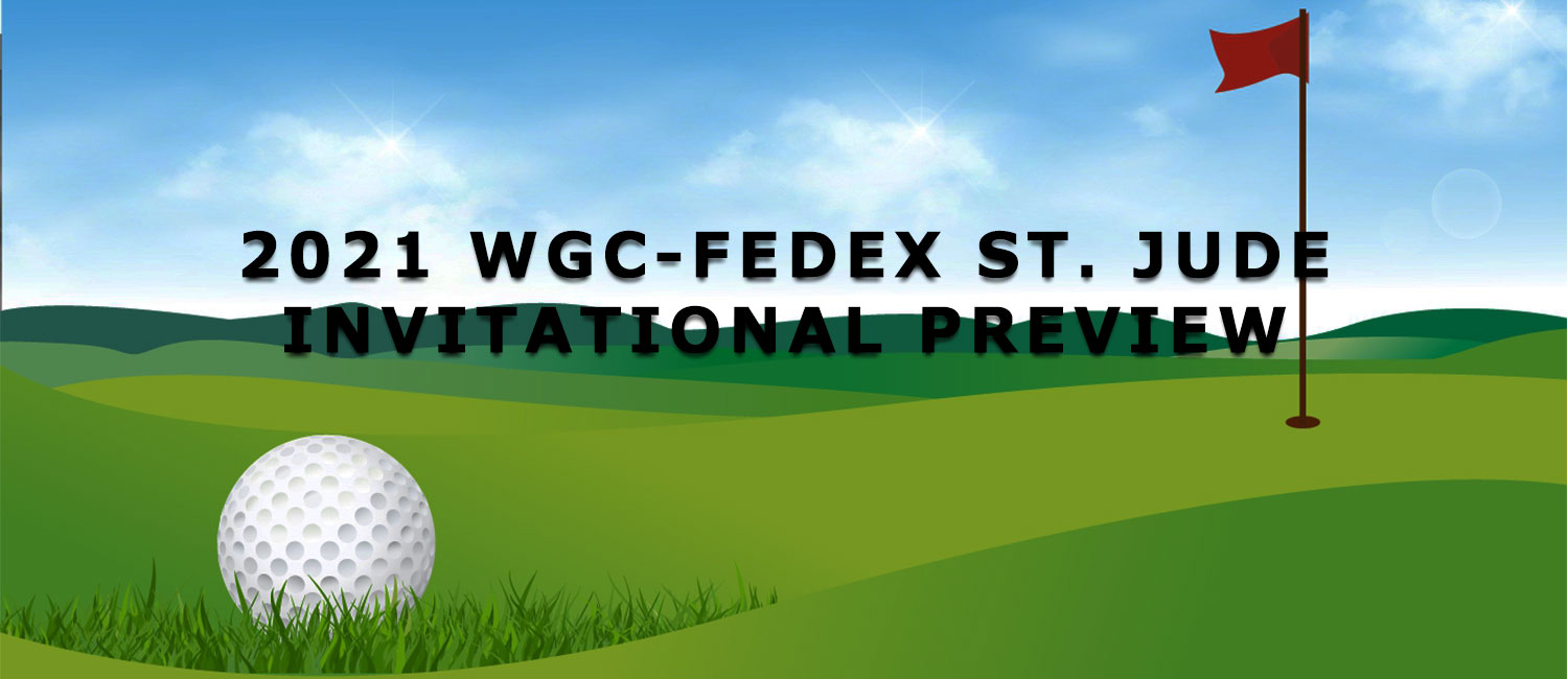 2021 WGC-FedEx St. Jude Invitational Odds, Preview and Picks