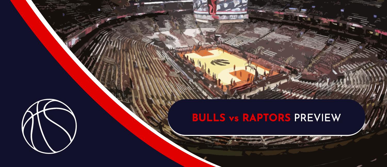 Bulls vs. Raptors 2021 NBA Odds and Preview - October 25th, 2021