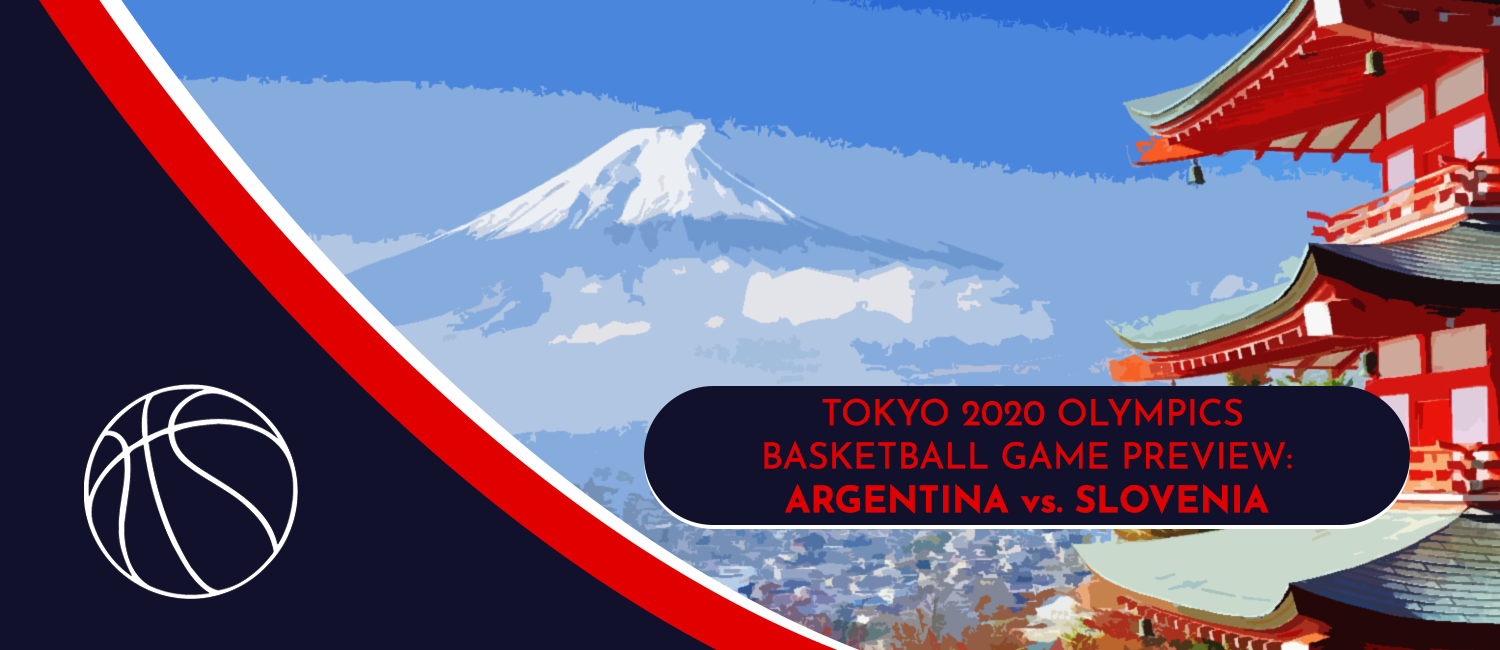 Argentina vs. Slovenia Tokyo 2020 Olympics Basketball Odds and Preview - July 26th, 2021
