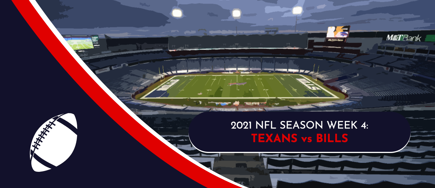Texans vs. Bills 2021 NFL Week 4 Odds, Preview and Pick