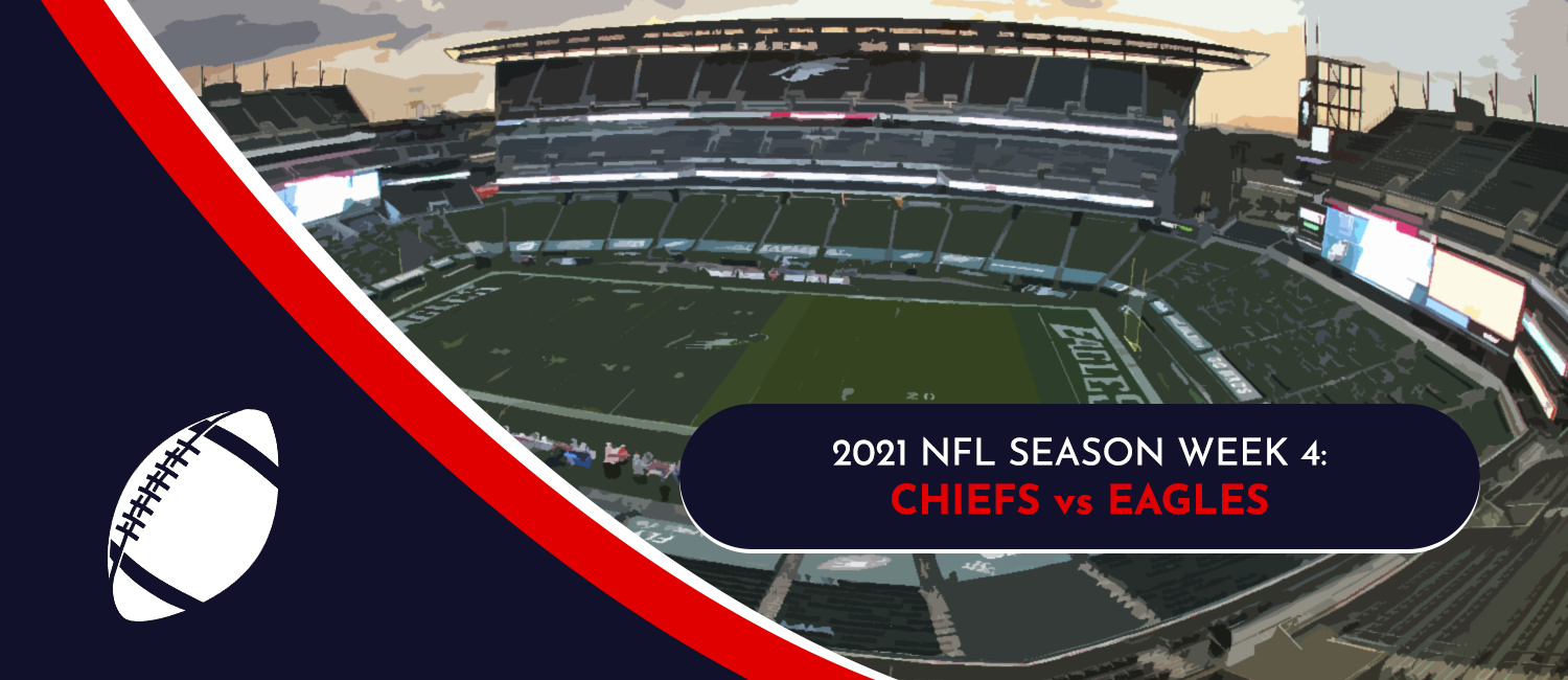 Chiefs vs. Eagles 2021 NFL Week 4 Odds, Analysis and Prediction