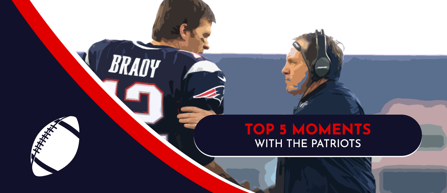 Top 5 Tom Brady Moments with the Patriots