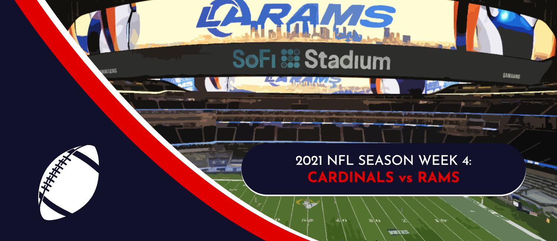 Cardinals vs. Rams 2021 NFL Week 4 Odds, Analysis and Prediction