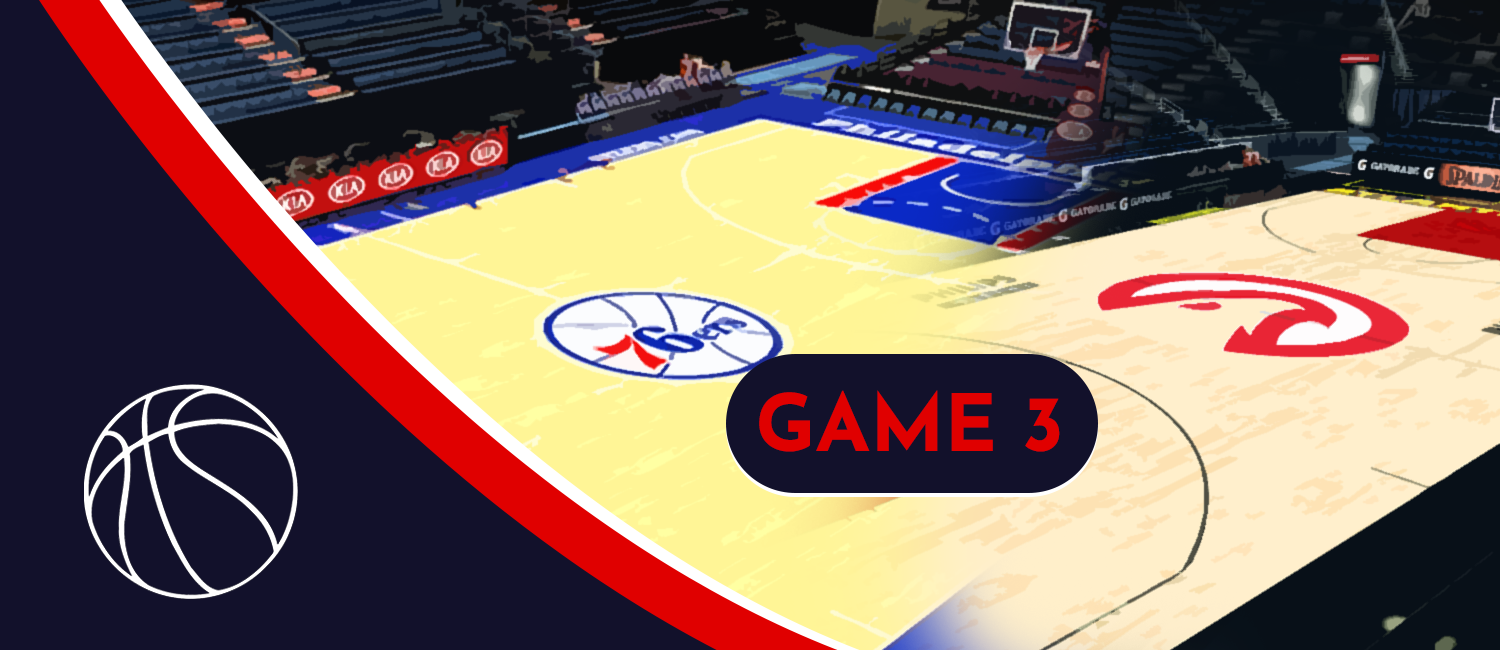 76ers vs. Hawks 2021 NBA Playoffs Odds and Game 3 Breakdown - June 10th, 2021