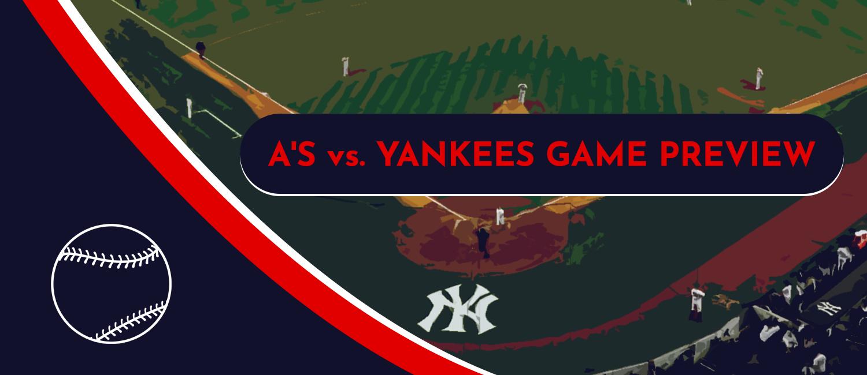 Athletics vs. Yankees MLB Odds, Analysis and Pick - June 18th, 2021