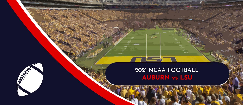 Auburn vs. LSU 2021 College Football Week 5 Odds, Preview & Pick