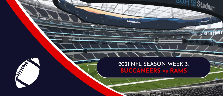 Buccaneers vs. Rams 2021 NFL Week 3 Odds, Analysis and Prediction