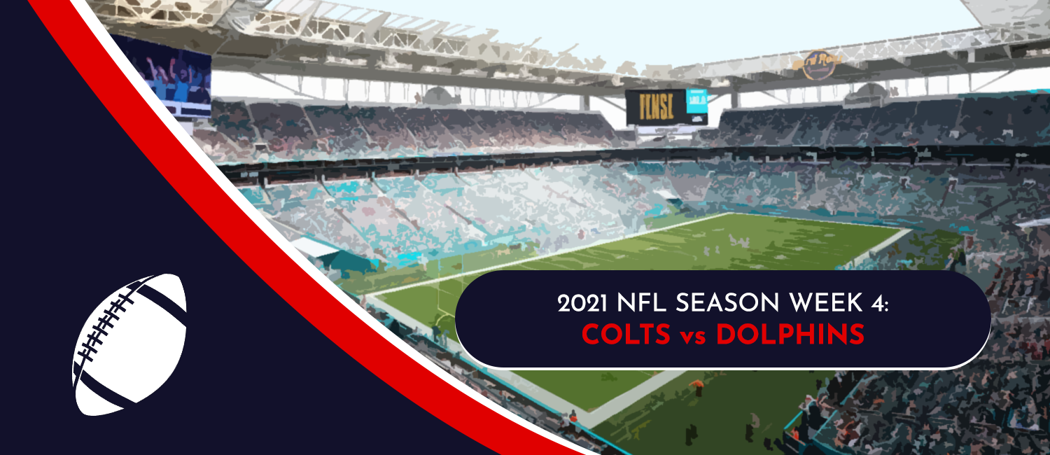 Colts vs. Dolphins 2021 NFL Week 4 Odds, Preview and Pick