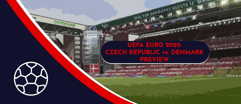 Czech Republic vs. Denmark 2020 UEFA Euro Quarterfinals Game, Analysis, and Pick
