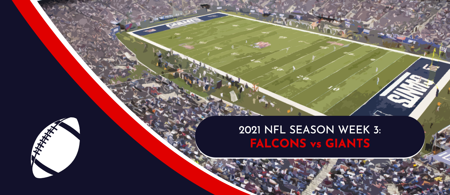 Falcons vs. Giants 2021 NFL Week 3 Odds, Analysis and Prediction