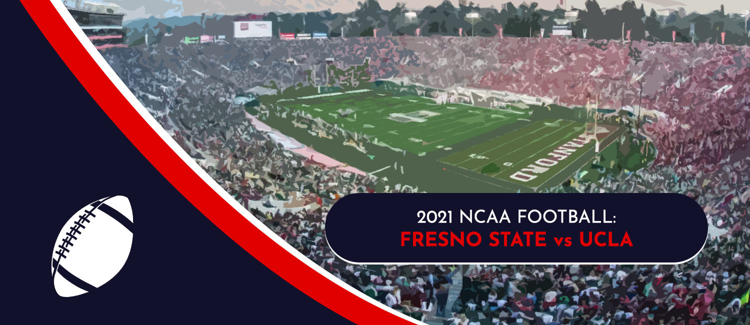 Fresno State vs. UCLA 2021 College Football Week 3 Odds and Pick