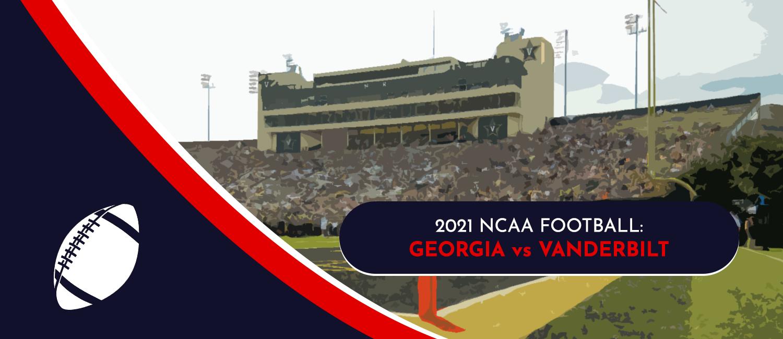 Georgia vs. Vanderbilt 2021 College Football Week 4 Odds and Pick