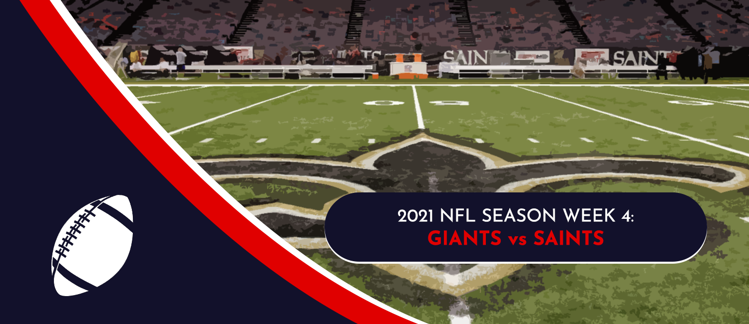 Giants vs. Saints 2021 NFL Week 4 Odds, Pick and Preview