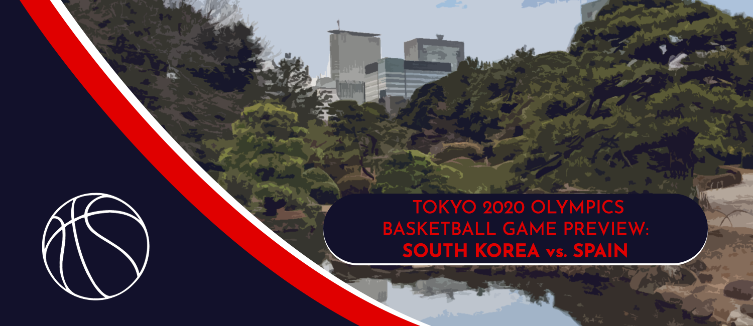Japan vs. Spain Tokyo 2020 Olympics Basketball Odds and Preview - July 25th, 2021