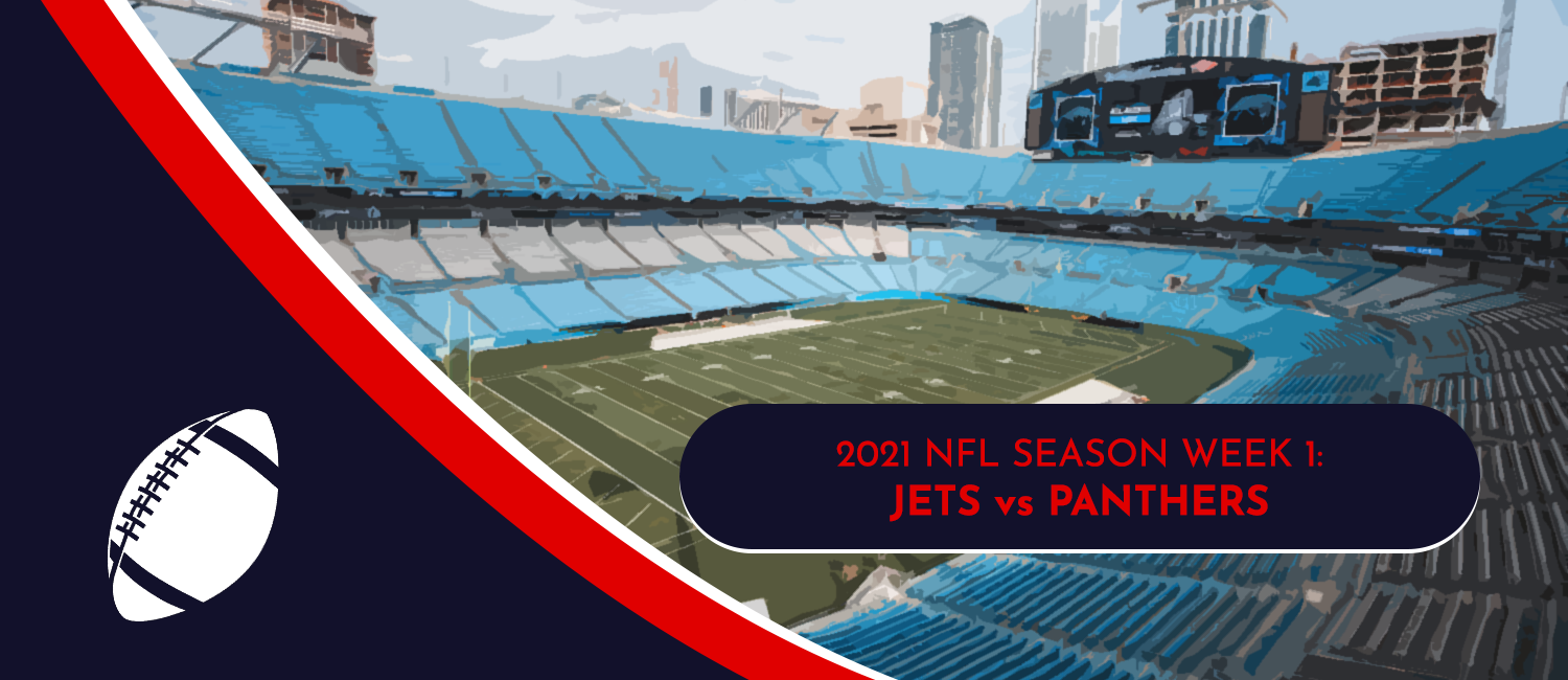 Jets vs. Panthers 2021 NFL Week 1 Odds, Preview and Pick