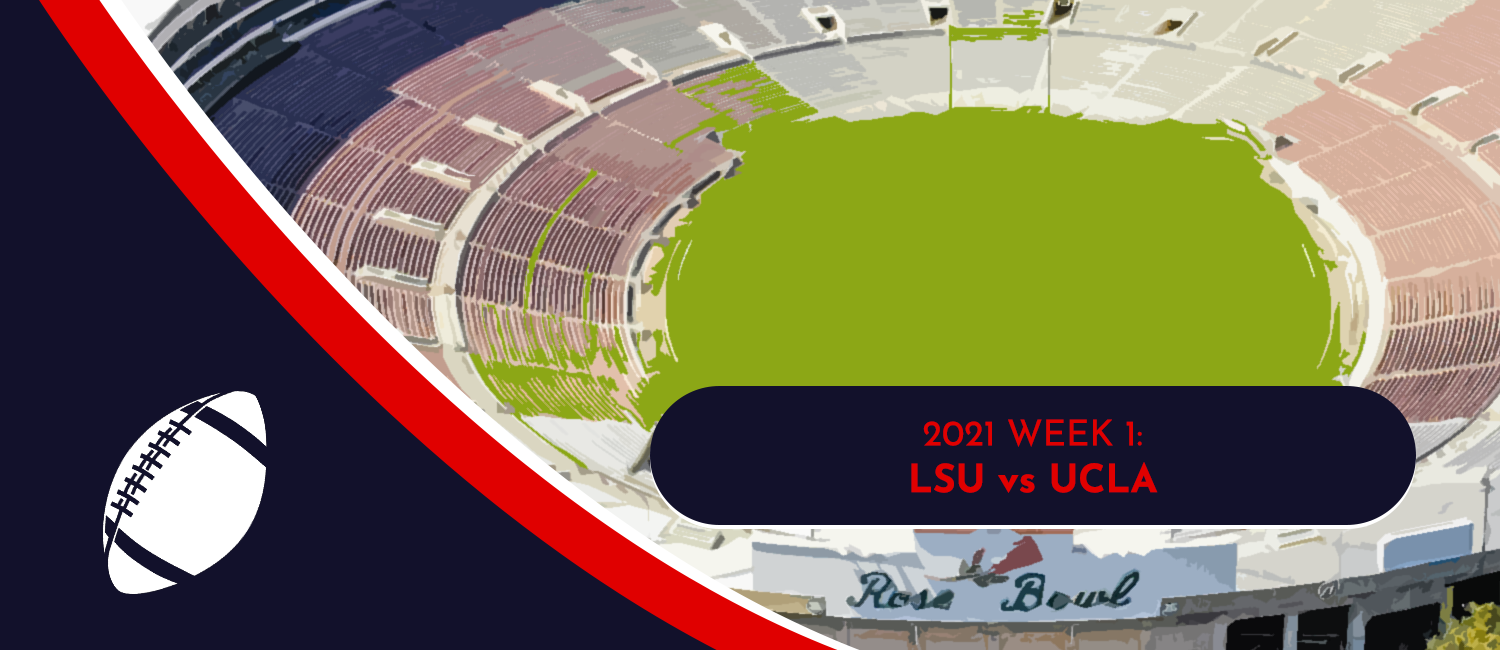 LSU vs. UCLA 2021 College Football Week 1 Odds and Preview