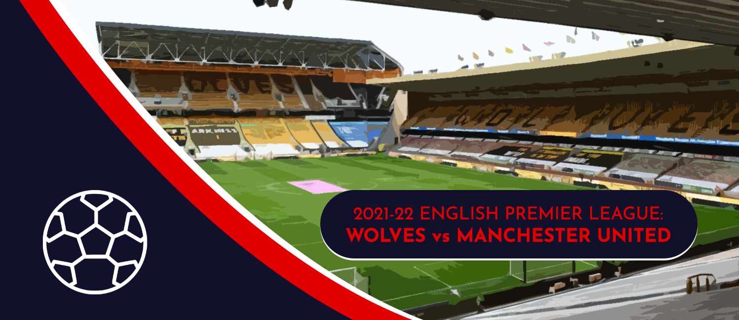 Manchester United vs. Wolves 2021 English Premier League Odds, Analysis, and Pick