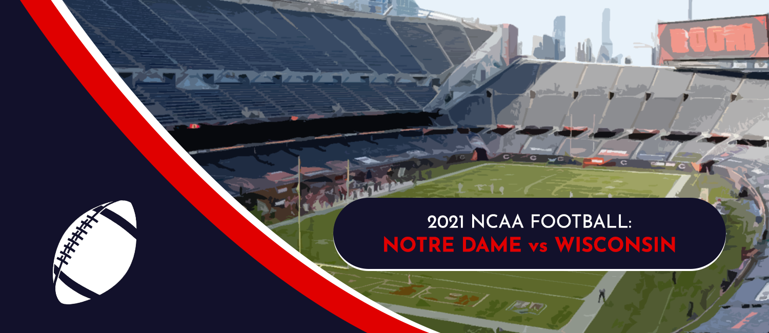 Notre Dame vs. Wisconsin 2021 College Football Week 4 Odds and Pick