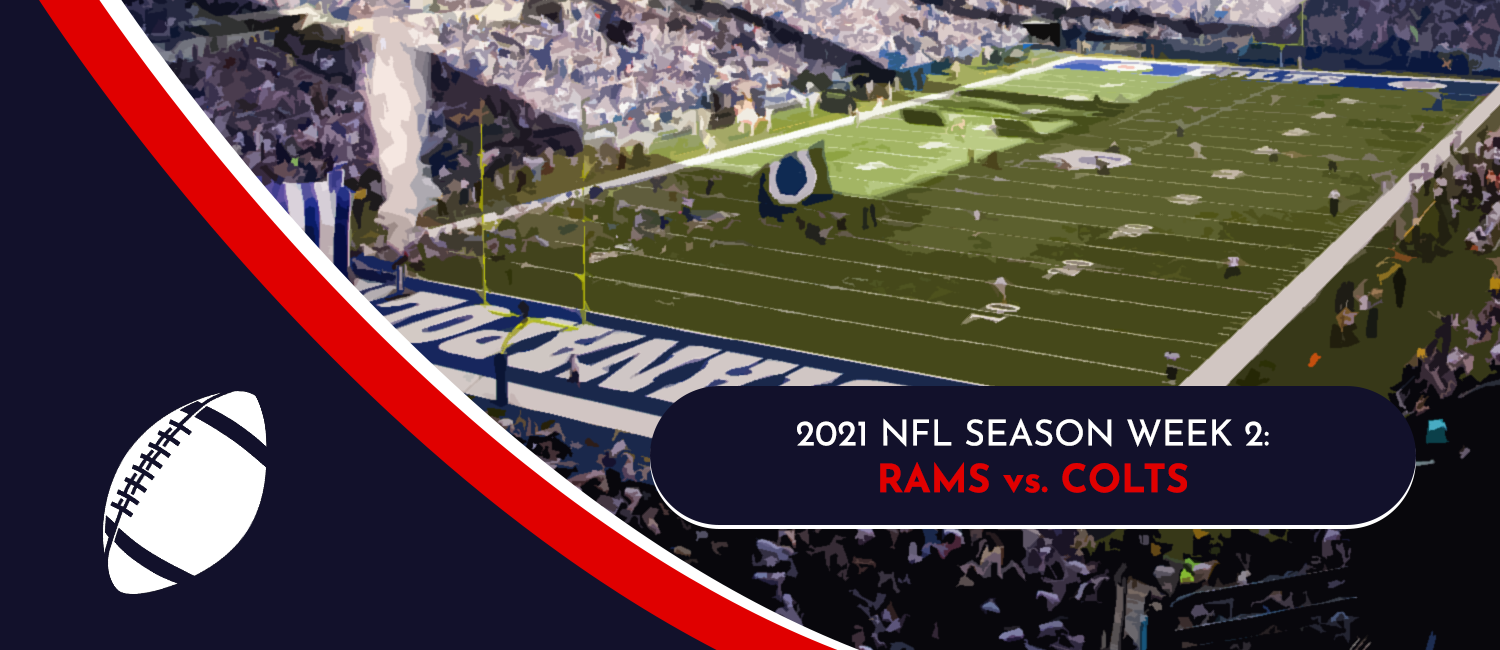Rams vs. Colts 2021 NFL Week 2 Odds, Preview and Prediction
