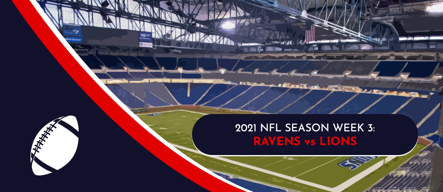 Ravens vs. Lions 2021 NFL Week 3 Odds, Preview and Pick