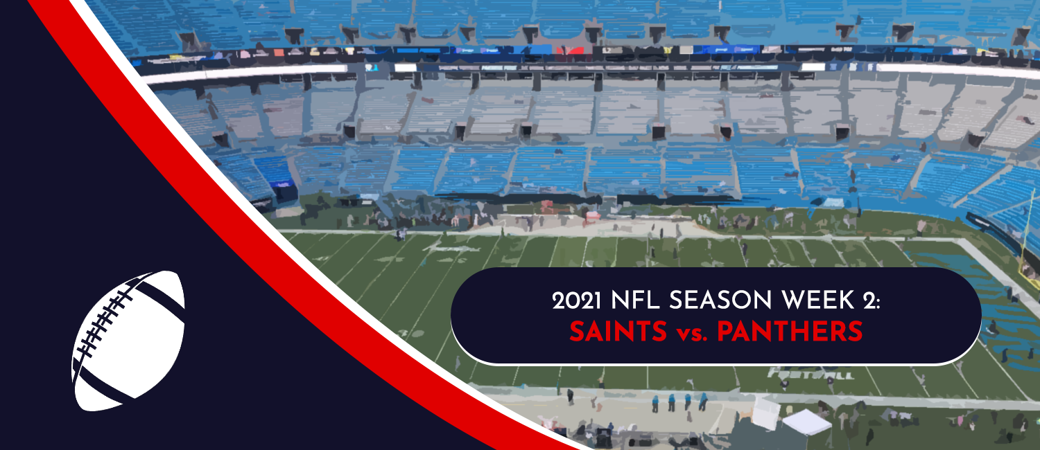 Saints vs. Panthers 2021 NFL Week 2 Odds, Preview and Pick