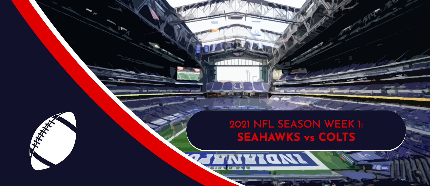 Seahawks vs. Colts 2021 NFL Week 1 Odds, Preview and Pick