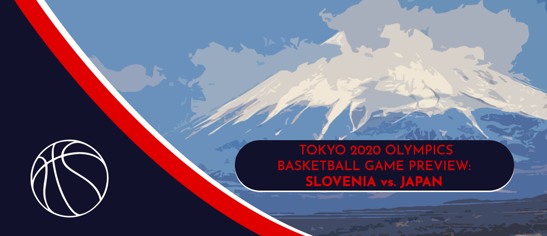 Slovenia vs. Japan Tokyo 2020 Olympics Basketball Odds and Pick - July 29th, 2021