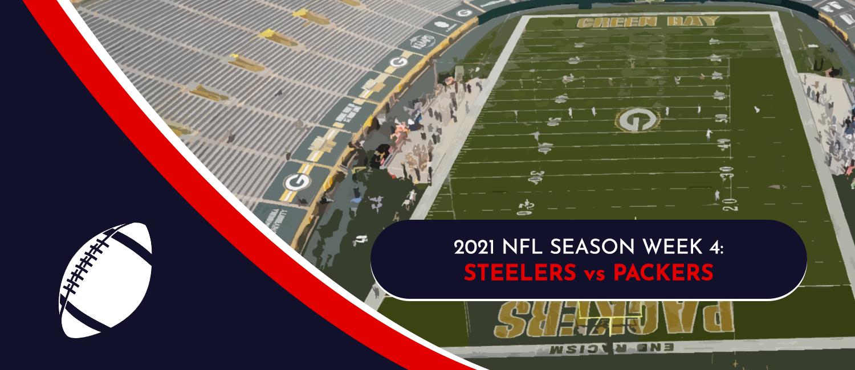 Steelers vs. Packers 2021 NFL Week 4 Odds, Analysis and Prediction