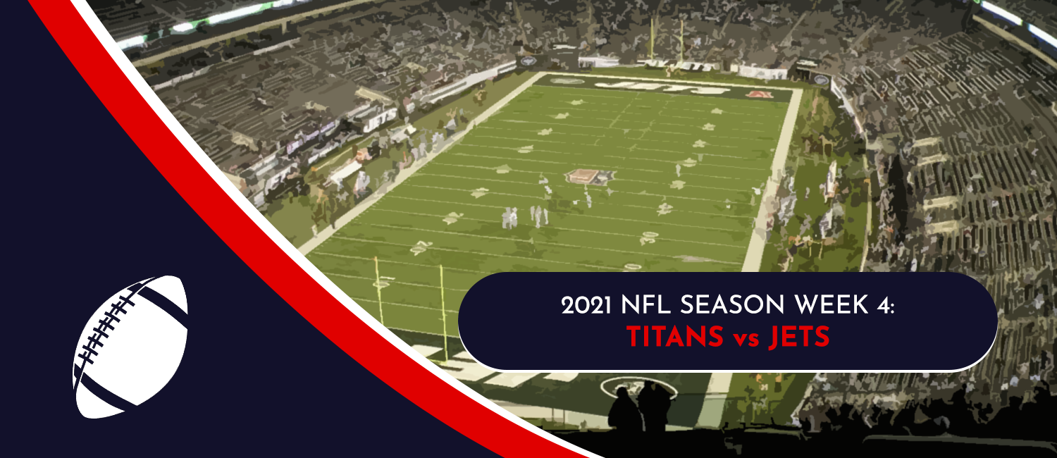 Titans vs. Jets 2021 NFL Week 4 Odds, Pick and Preview