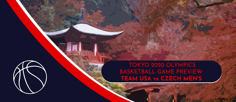 USA vs. Czech Republic Tokyo 2020 Olympics Basketball Odds and Pick - July 31st, 2021